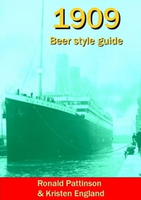 1909 Beer Style Guide