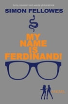 My Name is Ferdinand by Simon Fellowes