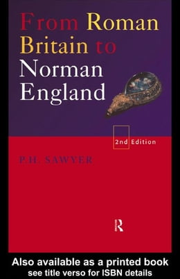 Book From Roman Britain to Norman England by Sawyer, P. H.