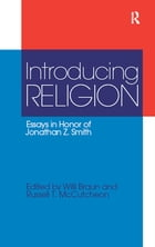 Introducing Religion: Essays in Honor of Jonathan Z.Smith