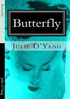Butterfly by Julie Oyang