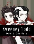 Sweeney Todd - Demon Barber of Fleet Street 930bb269-84fc-4ab6-9722-75512dec50b7