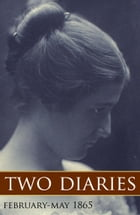 Two Diaries: February-May, 1865 (Expanded, Annotated) by Susan R. Jervey