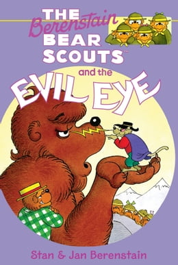 Book The Berenstain Bears Chapter Book: The Evil Eye by Mike Berenstain