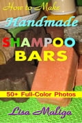 How to Make Handmade Shampoo Bars 909741df-cdcb-461e-a4cf-816da18f48fd