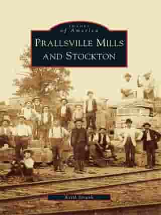 Prallsville Mills and Stockton by Keith Strunk
