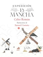 Expedición La Mancha by Celso Román