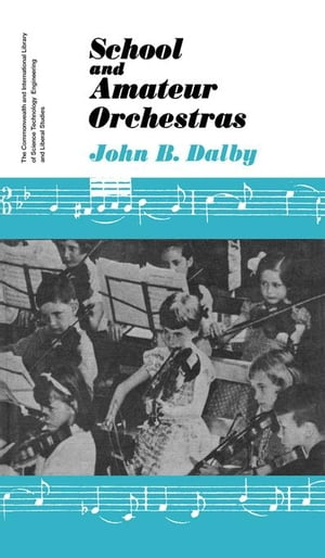 School and Amateur Orchestras: The Commonwealth and International Library: Music Division