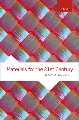 Book Materials for the 21st Century by David Segal