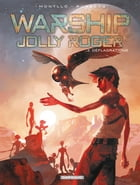 Warship Jolly Roger - Tome 2 - Déflagrations