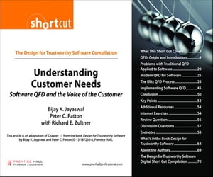 Understanding Customer Needs (Digital Short Cut) Software QFD and the Voice of the Customer
