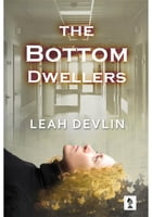 The Bottom Dwellers (The Woods Hole Mysteries Book 1) by Leah Devlin