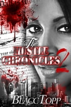 The Hustle Chronicles 2 by Blacc Topp