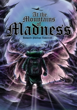 Book At The Mountains Of Madness (Illustrated Edition) by Artem Mineev