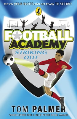 Book Football Academy: Striking Out: Striking Out by Tom Palmer