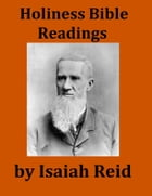 Holiness Bible Readings by Isaiah Reid