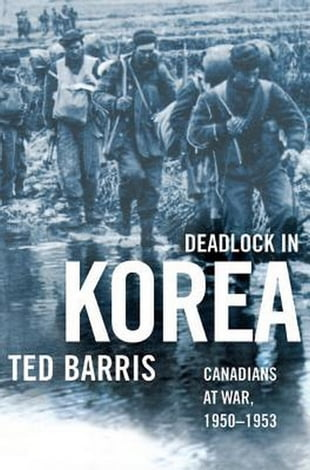 Deadlock in Korea: Canadians at War, 1950-1953