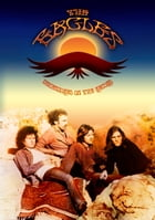 The Eagles - Uncensored On the Record by Robert Corich
