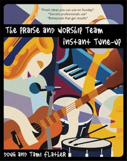 Book The Praise and Worship Team Instant Tune-Up by Douglas Flather