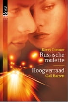 Russische roulette ; Hoogverraad by Kerry Connor