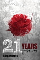 21 Years: Part One A manga novel for English Language Learners (A Hippo Graded Reader) by Cooper Baltis