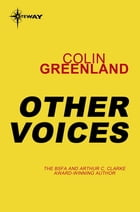 Other Voices by Colin Greenland