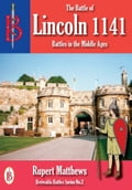 The Battle of Lincoln 1141 8aceb183-6106-42f5-b2a3-2a378a17f0bc