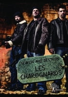 Les Charognards by Search And Destroy