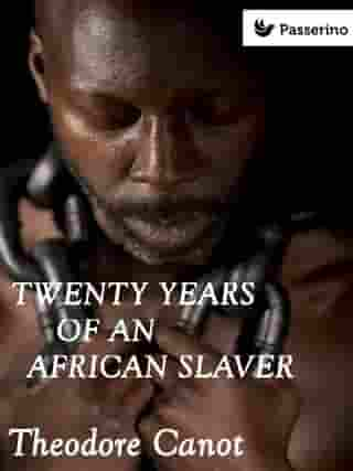 Twenty years of an african slaver