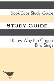 i know why the caged bird sings summary