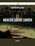 Updated And Upgraded Madison Square Garden - 33 Success Secrets c9aed78a-99d8-489e-a905-4dd3c2f1703c