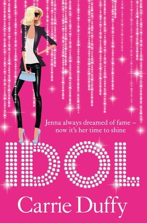 Idol by Carrie Duffy