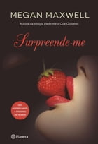 Surpreende-me by Megan Maxwell