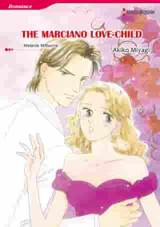 THE MARCIANO LOVE-CHILD (Harlequin Comics): Harlequin Comics by Melanie Milburne