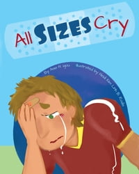 All Sizes Cry: a book of self love