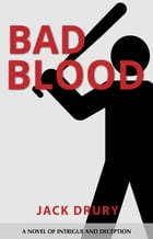 Bad Blood by Jack Drury