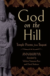 God on the Hill: Temple Poems from Tirupati
