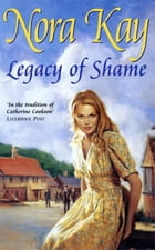 Legacy of Shame by Nora Kay