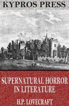 Supernatural Horror in Literature by H.P. Lovecraft