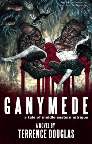 Ganymede: A Tale of Middle Eastern Intrigue