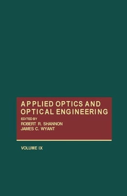 Book Applied Optics and Optical Engineering V9 by Shannon, Robert