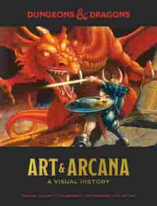 Dungeons & Dragons Art & Arcana: A Visual History by Michael Witwer
