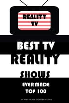 Best Tv Realty Shows Ever Made Top 100 by alex trostanetskiy