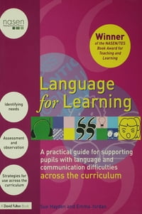 Language for Learning: A Practical Guide for Supporting Pupils with Language and Communication…