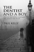 The Dentist and a Boy
