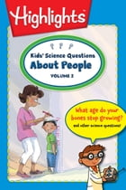 Kids' Science Questions About People Volume 2 by Highlights for Children