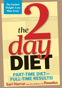 The 2-Day Diet: Part-Time Diet—Full-Time Results!