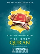 Real Life Lessons from the Holy Quran by Darussalam Publishers
