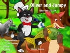 Oliver and Jumpy - the Cat Series, Stories 22-24, Book 8: Bedtime stories for children in illustrated picture book with short stories for early reader by Werner Stejskal