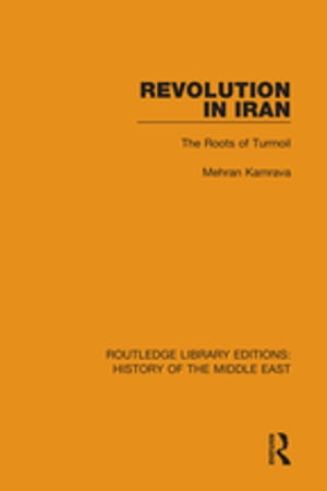 Revolution in Iran The Roots of Turmoil